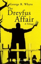 The Dreyfus Affair by George R Whyte