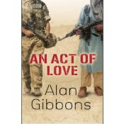Book: An Act of Love by Alan Gibbons