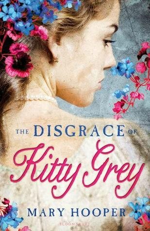 The Disgrace of Kitty Grey by Mary Hooper