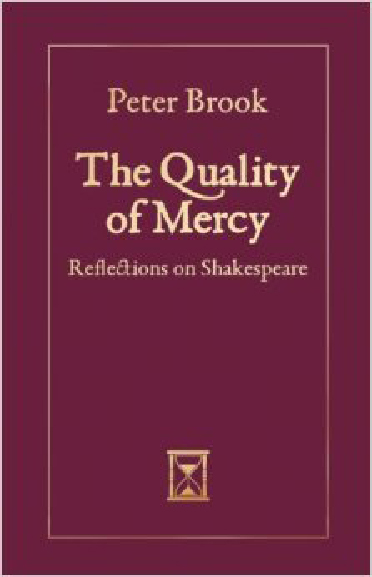 Book Review:The Quality of Mercyby Peter Brook