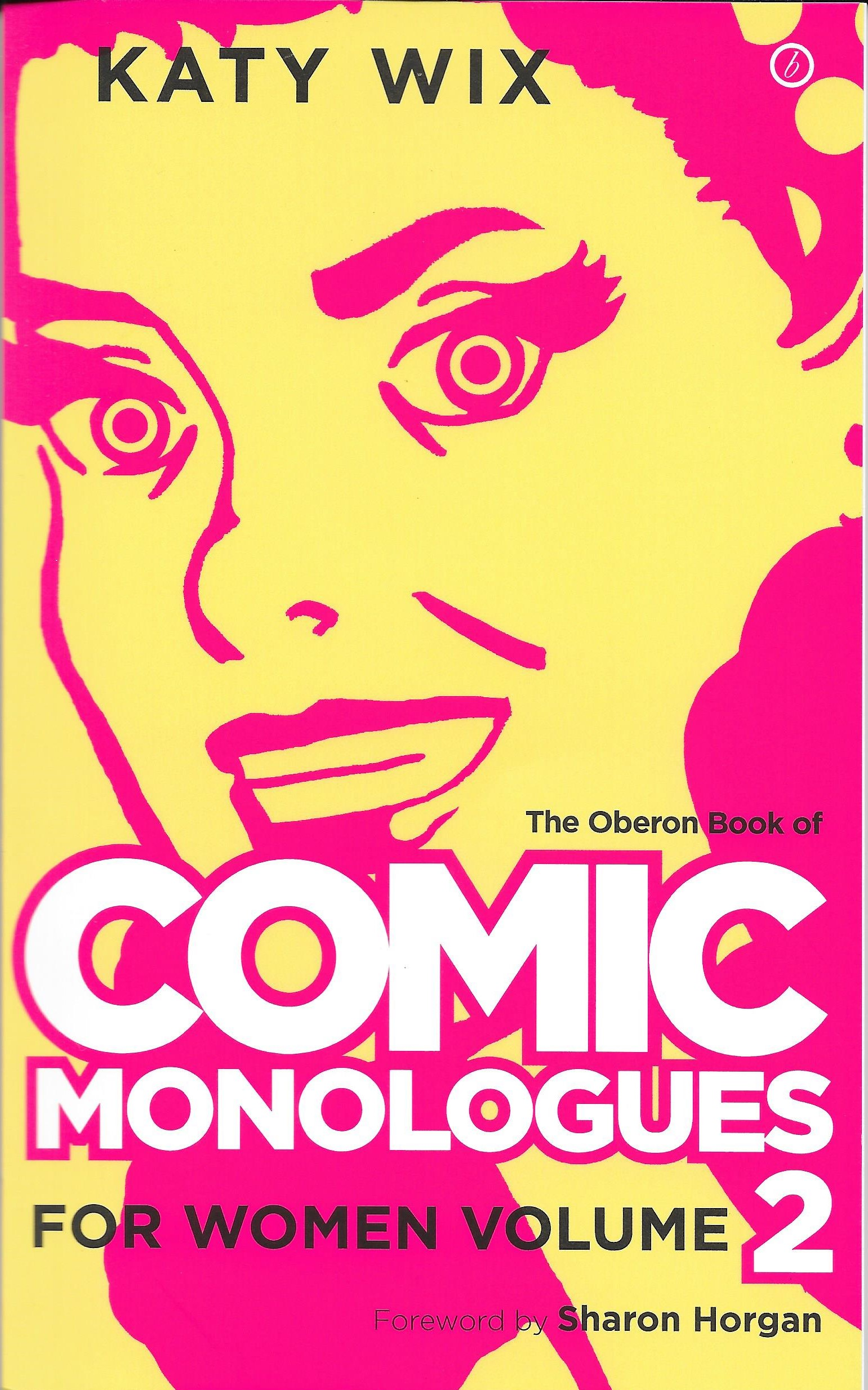 BOOK REVIEW: The Oberon Book of Comic Monologues for Women, Volume 2