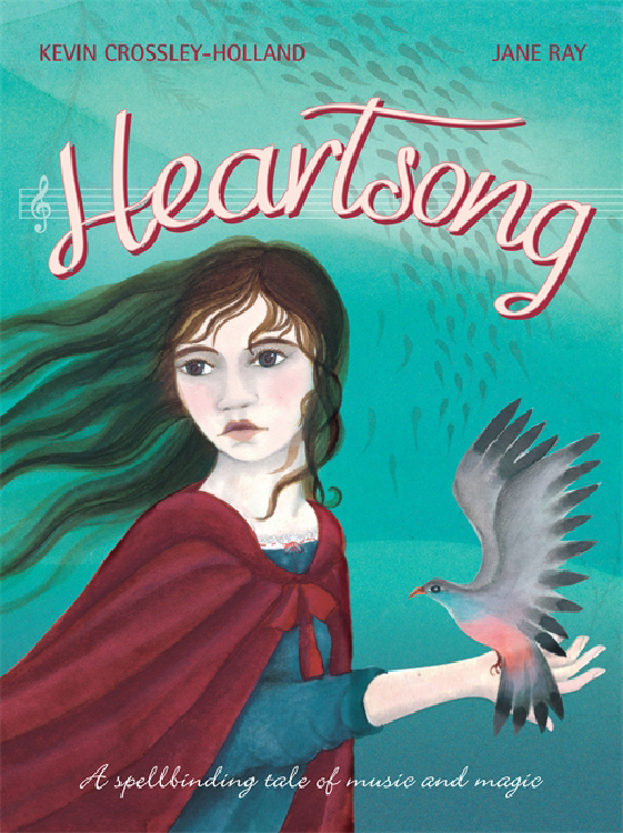 Book Review: Heartsong by Kevin Crossley-Holland & Jane Ray