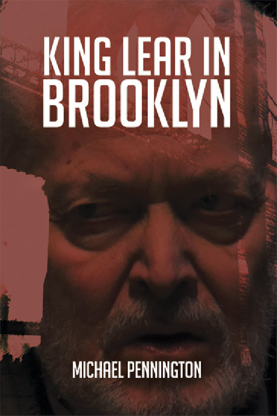 Book Review: King Lear in Brooklyn by Michael Pennington