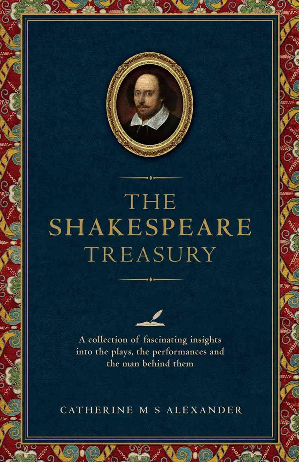Book Review: The Shakespeare Treasury by Catherine Alexander