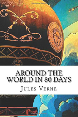 Book Review:  AROUND THE WORLD IN EIGHTY DAYS