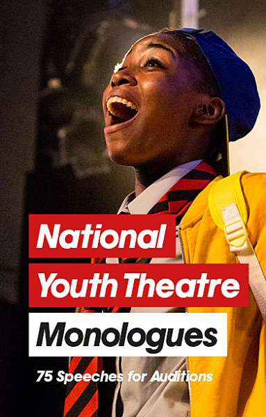 Book Review: National Youth Theatre Monologues: 75 Speeches for Auditions
