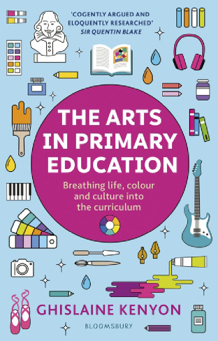 THE ARTS IN PRIMARY EDUCATION